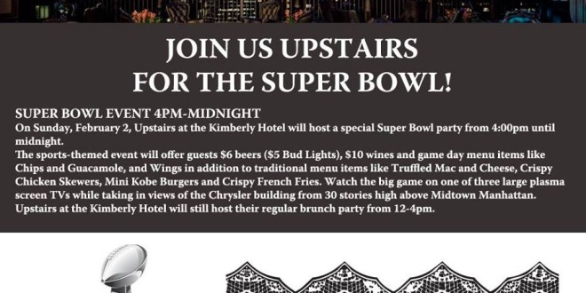 Super Bowl Party Upstairs at the Kimberly Hotel
