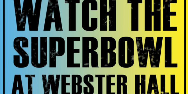 Watch Superbowl XLVIII at Webster Hall