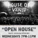 House Of Vans Open House