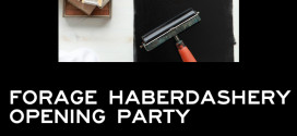 Forage Haberdashery Opening Party