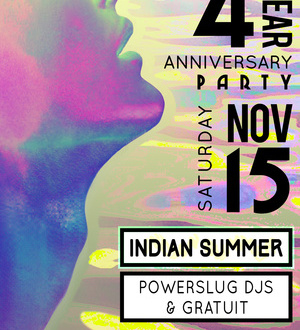 Powerslug 4 Year Party with Indian Summer