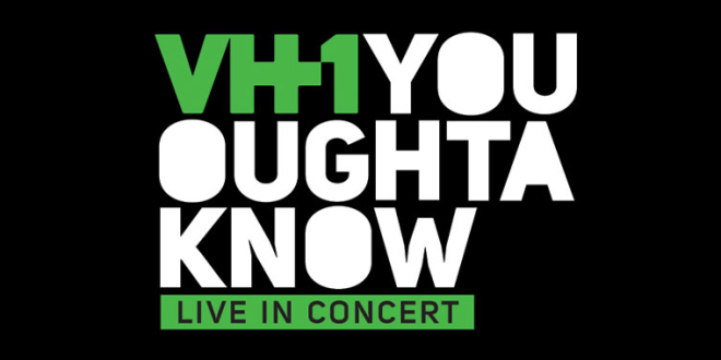 VH1 You Oughta Know Live in Concert