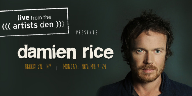 live from the Artist Den presents Damien Rice