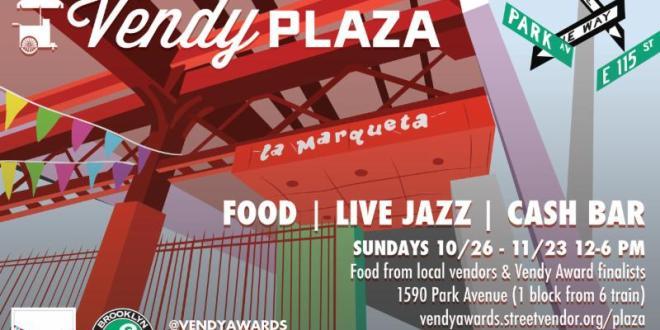 La Marqueta Retoña Presents Vendy Plaza