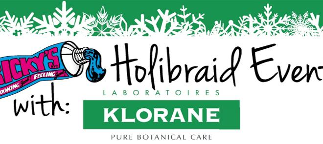 KLORANE Holibraid Event