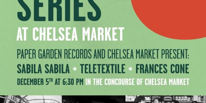 Paper Garden x Chelsea Market presents Sabila