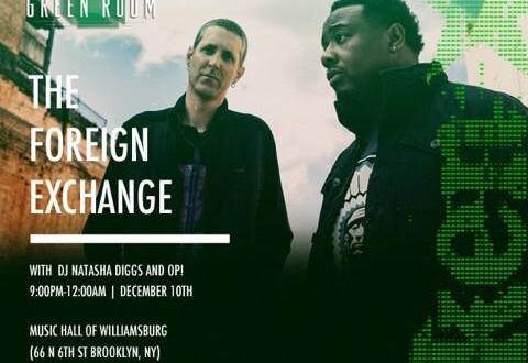 The Foreign Exchange w/ DJ Natasha Diggs & DJ OP!