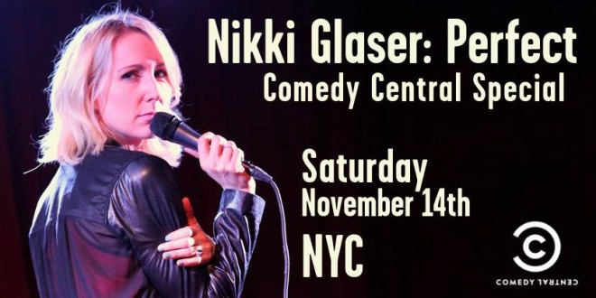 Nikki Glaser: Perfect Comedy Central Special