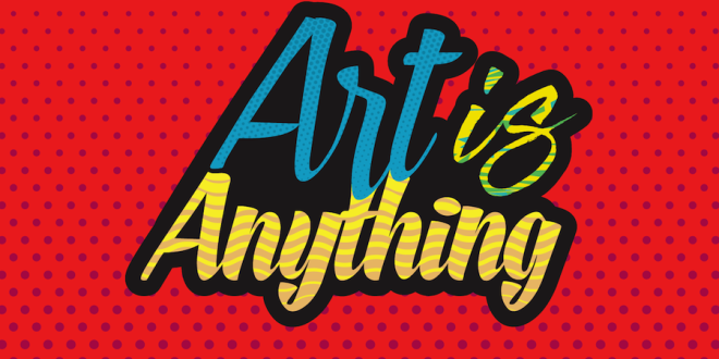 Cryptic Collective presents… Art is Anything