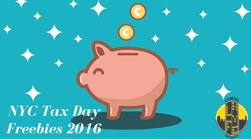 NYC 2016 Tax Day Freebies