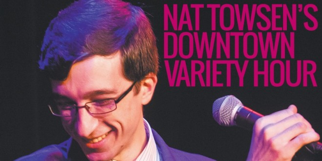 Nat Towsen's Downtown Variety Hour