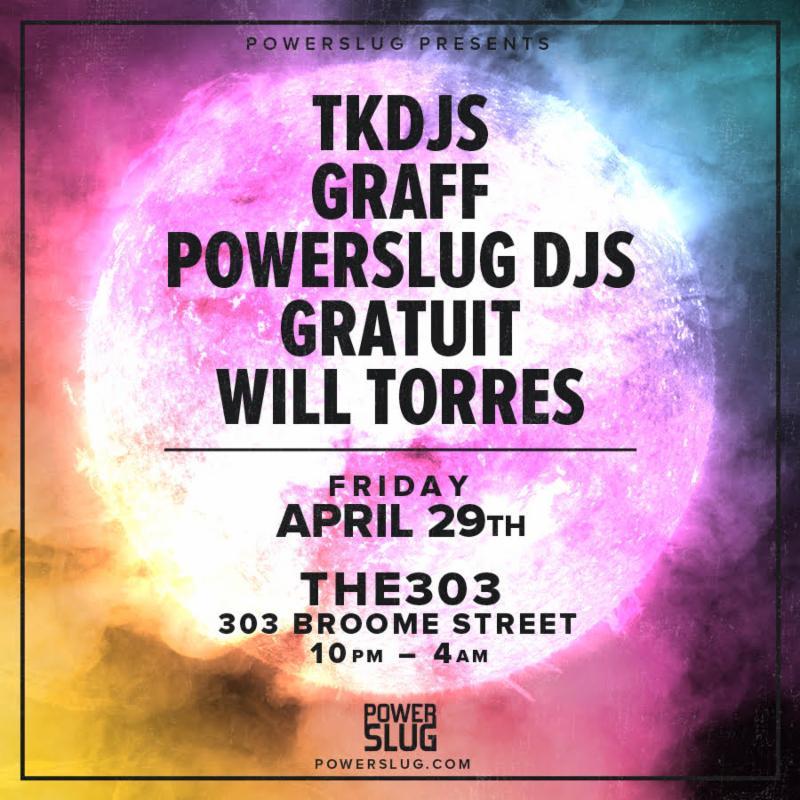 Powerslug Presents: TKDJS at Louie and Chan